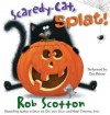 Scaredy-Cat, Splat! (Audio) - Rob Scotton, Dan Bittner