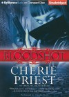 Bloodshot (The Cheshire Red Reports, #1) - Cherie Priest