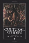 Cultural Studies - Fred Inglis, Simon Inglis