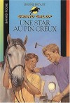 Une star au Pin creux (Grand Galop, #19) - Bonnie Bryant
