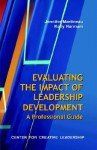 Evaluating the Impact of Leadership Development: A Professional Guide - Jennifer Martineau