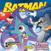 Starro and Stripes Forever: With Superman and Wonder Woman - Gina Vivinetto, Rick Farley, Kanila Tripp