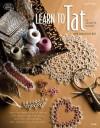 Learn to Tat (with DVD) - Connie Ellison, Connie Ellison