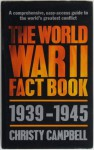 The World War Two Fact Book, 1939-1945 - Christy Campbell