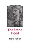 The Stone Flood - Franz Hohler, John Brownjohn