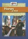Horses at Work - Julia Barnes