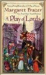 A Play of Lords - Margaret Frazer