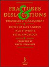 Fractures and Dislocations - P. J. Gregg, P. J. Gregg