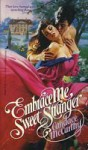 Embrace Me Sweet Stranger - Candace McCarthy