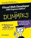 Visual Web Developer 2005 Express Edition For Dummies (For Dummies (Computer/Tech)) - Alan Simpson