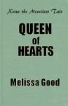 Queen of Hearts - Melissa Good