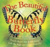 The Beautiful Butterfly Book - Sue Unstead, Gill Tomblin