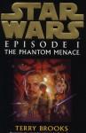 Star Wars: The Phantom Menace - Terry Brooks