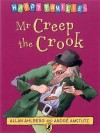 Mr Creep the Crook - Allan Ahlberg, André Amstutz