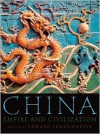 China: Empire and Civilization - Edward L. Shaughnessy