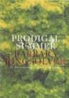 Prodigal Summer: A Novel - Barbara Kingsolver