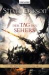Der Tag des Sehers - Steven Erikson, Tim Straetmann