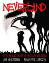 Neverland: The Life and Death of Michael Jackson - Jim McCarthy, Brian Williamson