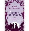 Dark Possession - Carol Goodman