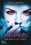 Der Abgrund (Der magische Zirkel, #4) - L.J. Smith, Michaela Link