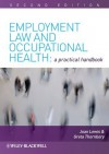 Employment Law and Occupational Health: A Practical Handbook - Joan Lewis, Greta Thornbory
