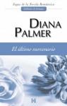 El último mercenario (Coleccionable Sagas) (Spanish Edition) - Diana Palmer