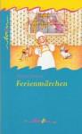 Ferienmärchen - Charles Dickens, Klaus Schirrmeister, Renate Totzke-Israel