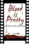 Blood is Pretty - Steven Paul Leiva