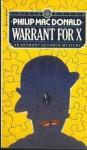 Warrant For X - Philip MacDonald
