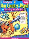 Our Country and World: With Reading Instruction - Trisha Callella-Jones, Jenny Campbell, LaDawn Walter