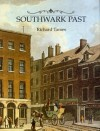 Southwark Past - Richard Tames
