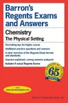 Chemistry -- The Physical Setting - Barron's Educational Series