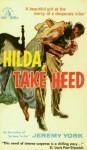 Hilda, Take Heed - Jeremy York