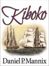 Kiboko - Daniel P. Mannix