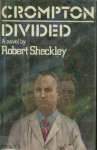 Crompton Divided - Robert Sheckley