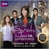 The Sarah Jane Adventures: Children of Steel - Martin Day, Daniel Anthony, Full Cast