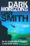 Dark Horizons - Dan Smith