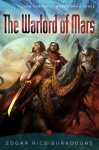 The Warlord of Mars (John Carter of Mars / Barsoom, #3) - Edgar Rice Burroughs