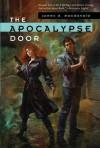 The Apocalypse Door (Peter Crossman) - James D. Macdonald
