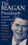 Reagan Presidency - W. Elliot Brownlee