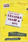All New Letters from a Nut: Includes Lunatic Email Exchanges - Ted Nancy, Jerry Seinfeld