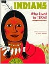 Indians Who Lived in Texas - Betsy Warren