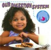 Our Digestion System - Susan Thames