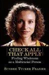 Check All That Apply: Finding Wholeness as a Multiracial Person - Sundee T. Frazier