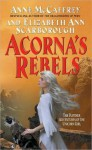 Acorna's Rebels - Anne McCaffrey