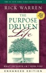 The Purpose Driven Life (Enhanced Edition): What on Earth Am I Here For? (Purpose Driven Life, The) - Zondervan Publishing