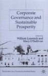 Corporate Governance and Sustainable Prosperity - William Lazonick, Mary O'Sullivan