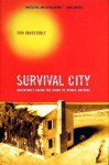 Survival City: Adventures Among the Ruins of Atomic America - Tom Vanderbilt
