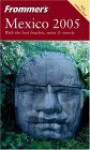 Frommer's Mexico 2005 - David Baird, Lynne Bairstow