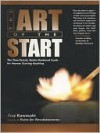 The Art of the Start: The Time-Tested, Battle-Hardened Guide for Anyone Starting Anything - Guy Kawasaki